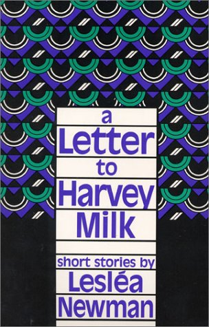9780932379436: A Letter to Harvey Milk: Short Stories