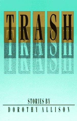 9780932379511: Trash: Stories