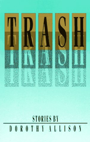 9780932379511: Trash: Stories