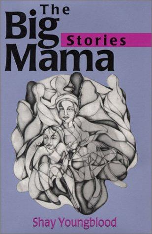 9780932379573: The Big Mama Stories