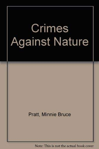 Crime Against Nature: The Lamont Poetry Selection for 1989: Pratt, Minnie Bruce