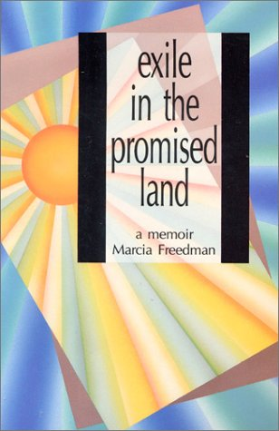 9780932379764: Exile in the Promised Land: A Memoir