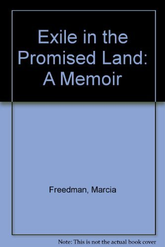 9780932379771: Exile in the Promised Land: A Memoir