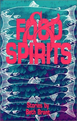 9780932379924: Food and Spirits