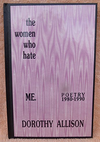 The Women Who Hate Me, Poetry 1980-1990: Allison, Dorothy