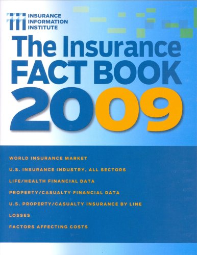 The III Insurance Fact Book 2009: Insurance Information Institute