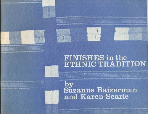 Finishes in the Ethnic Tradition: Suzanne Baizerman, Karen