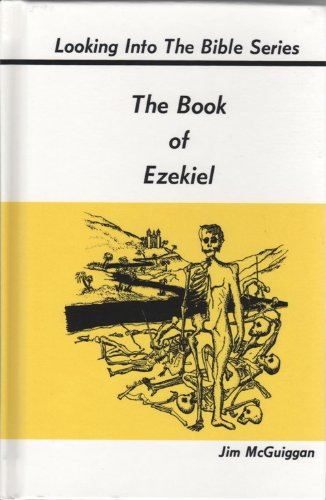 9780932397027: The Book of Ezekiel (Looking into the Bible series)
