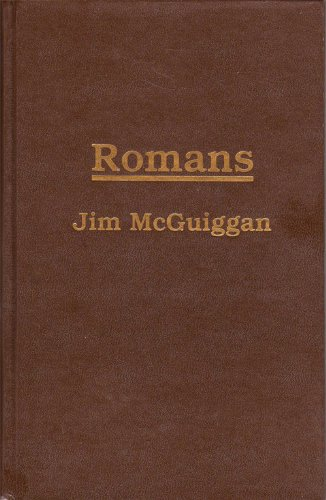 The Book of Romans (Looking Into The: Jim McGuiggan
