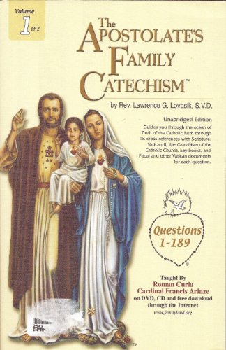 Apostlate's Family Catechism Volumes 1 and 2: Lovasik, Father Lawrence
