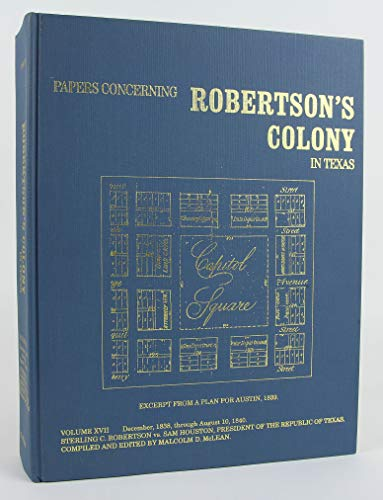 9780932408174: Papers Concerning Robertson's Colony in Texas