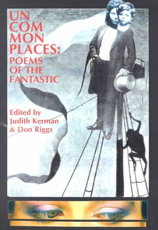 9780932412171: Uncommonplaces: Poems of the Fantastic
