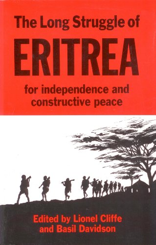 9780932415370: The Long Struggle of Eritrea for Independence and Constructive Peace