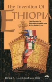 9780932415585: Invention of Ethiopia: The Making of Dependent Colonial State in Northeast Africa