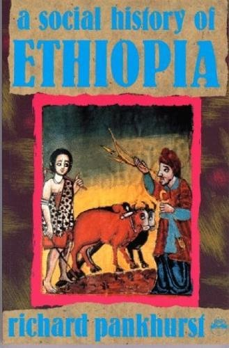 9780932415868: A Social History of Ethiopia: The Northern and Central Highlands from Early Medieval Times to the Rise of Emperor T Ewodros II