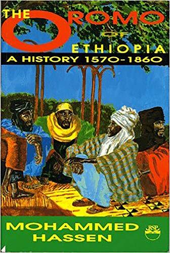 9780932415943: The Oromo of Ethiopia: A History 1570-1860