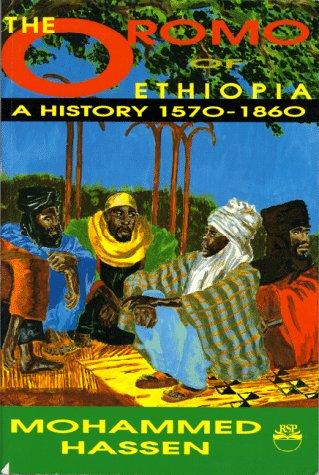9780932415950: The Oromo of Ethiopia: A History 1570-1860