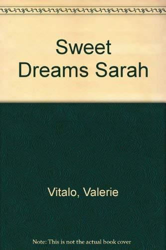 9780932433565: Sweet Dreams Sarah
