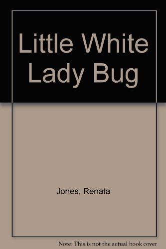 9780932433671: Little White Lady Bug