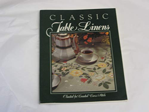 9780932437006: Classic Table Linens: Charted for Counted Cross Stitch