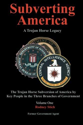9780932438201: Subverting America - A Trojan Horse Legacy (Vol. 1)