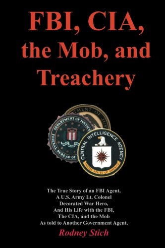 9780932438249: FBI, CIA, the Mob, and Treachery