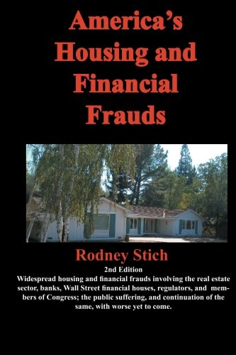 9780932438577: America's Housing and Financial Frauds, 2nd ed.