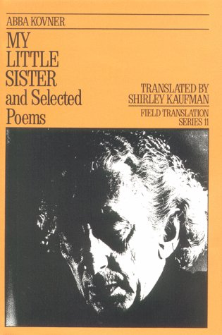 9780932440204: My Little Sister and Selected Poems, 1965-1985