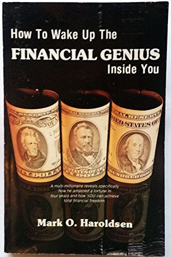 9780932444004: How to Wake Up the Financial Genius Inside You