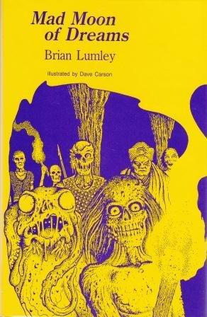 MAD MOON OF DREAMS: Brian Lumley
