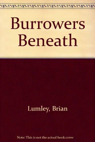 9780932445315: Burrowers Beneath