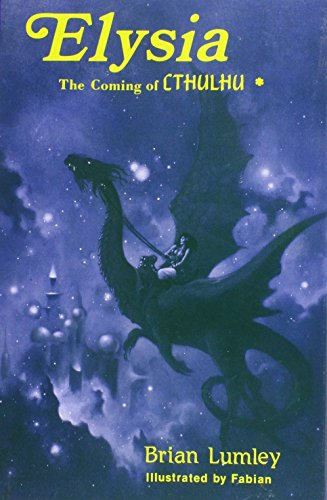 9780932445339: Elysia: The Coming of Cthulhu