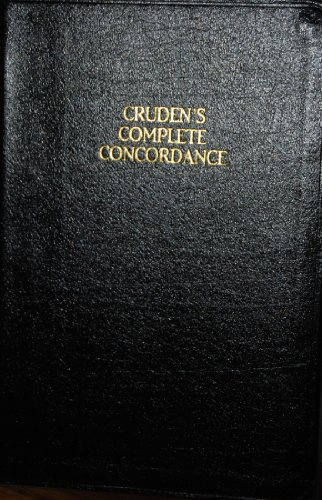 9780932453686: Cruden's Complete Concordance