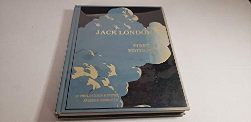 Jack London: First Editions.: SISSON III, James E. and MARTENS, Robert W.