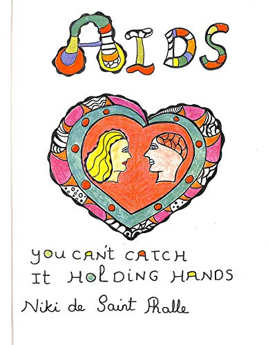 9780932499523: AIDS: You Can't Catch It Holding Hands