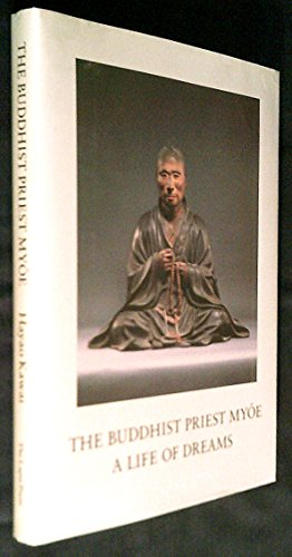 The Buddhist Priest Myoe: A Life of: Kawai, Hayao;Editor