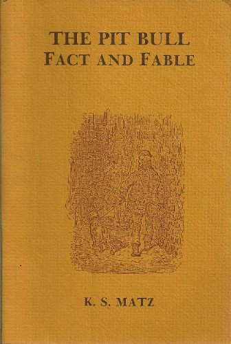 9780932501004: The Pit Bull: Fact and Fable