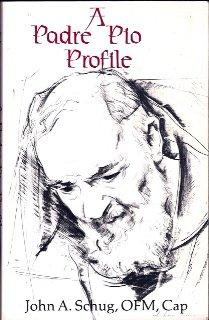 9780932506566: A Padre Pio Profile