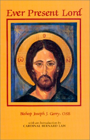 Ever Present Lord: Joseph Gerry