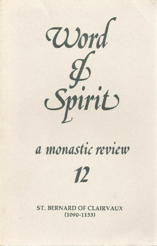 Word and Spirit: A Monastic Review (0932506844) by Father M Basil Pennington; Jean LeClercq; Michael Casey
