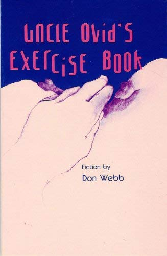 9780932511188: Uncle Ovid's Exercise Book