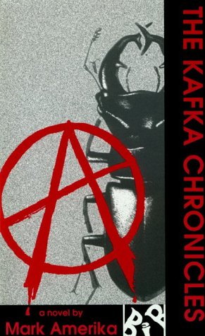 The Kafka Chronicles: Mark Amerika