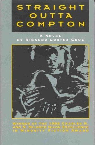 STRAIGHT OUTTA COMPTON (Paperback) (Inscribed): Cruz, Ricardo Cortez