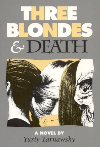 9780932511683: Three Blondes and Death