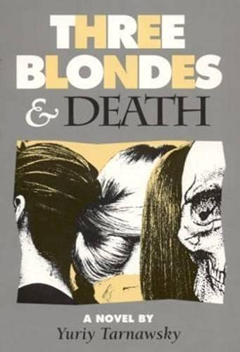 9780932511690: Three Blondes and Death