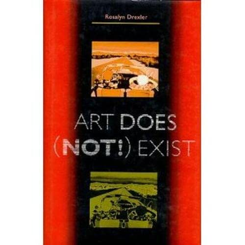 9780932511980: Art Does (Not!) Exist