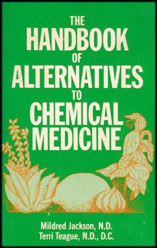 9780932516015: The Handbook of Alternatives to Chemical Medicine