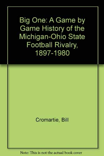 The Big One: A Game by Game: Cromartie, Bill