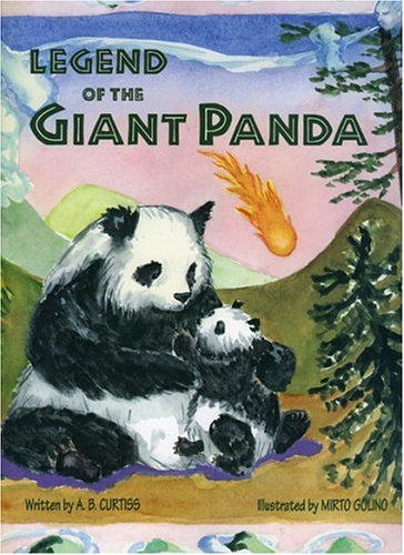 Legend of the Giant Panda: Curtiss, A. B.