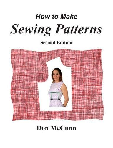 9780932538215: How to Make Sewing Patterns, second edition